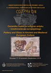 """2014.09.05 1st International Symposium on Pottery and Glass OSTRAKON  - ''Pottery and Glass in Ancient and Medieval European Culture"""", Wrocław, September 17-19, 2014"""