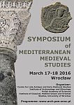 2016.02.19 - Symposium of Mediterranean Medieval Studies, 17.-18.03.2016